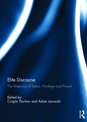 Elite Discourse: The rhetorics of status, privilege and power book cover