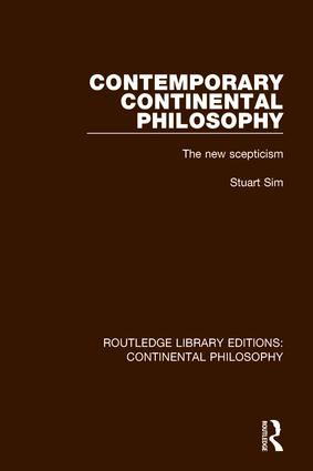 Contemporary Continental Philosophy: The New Scepticism book cover