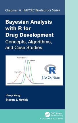 Bayesian Analysis with R for Drug Development: Concepts, Algorithms, and Case Studies book cover