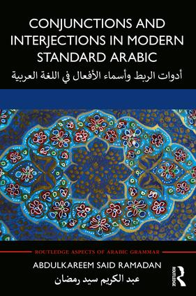 Conjunctions and Interjections in Modern Standard Arabic book cover