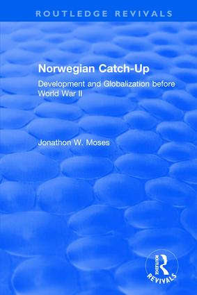 Norwegian Catch-Up: Development and Globalization before World War II book cover