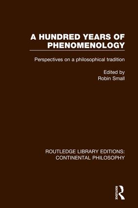 A Hundred Years of Phenomenology: Perspectives on a Philosophical Tradition book cover