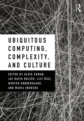Ubiquitous Computing, Complexity, and Culture book cover
