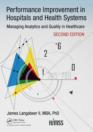 Performance Improvement in Hospitals and Health Systems: Managing Analytics and Quality in Healthcare, 2nd Edition, 2nd Edition (Paperback) book cover