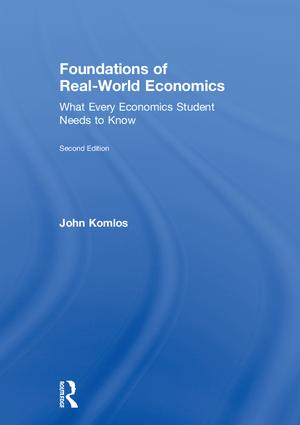 Foundations of Real-World Economics: What Every Economics Student Needs to Know, 2nd Edition (Hardback) book cover