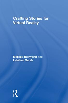 Crafting Stories for Virtual Reality: 1st Edition (Hardback) book cover