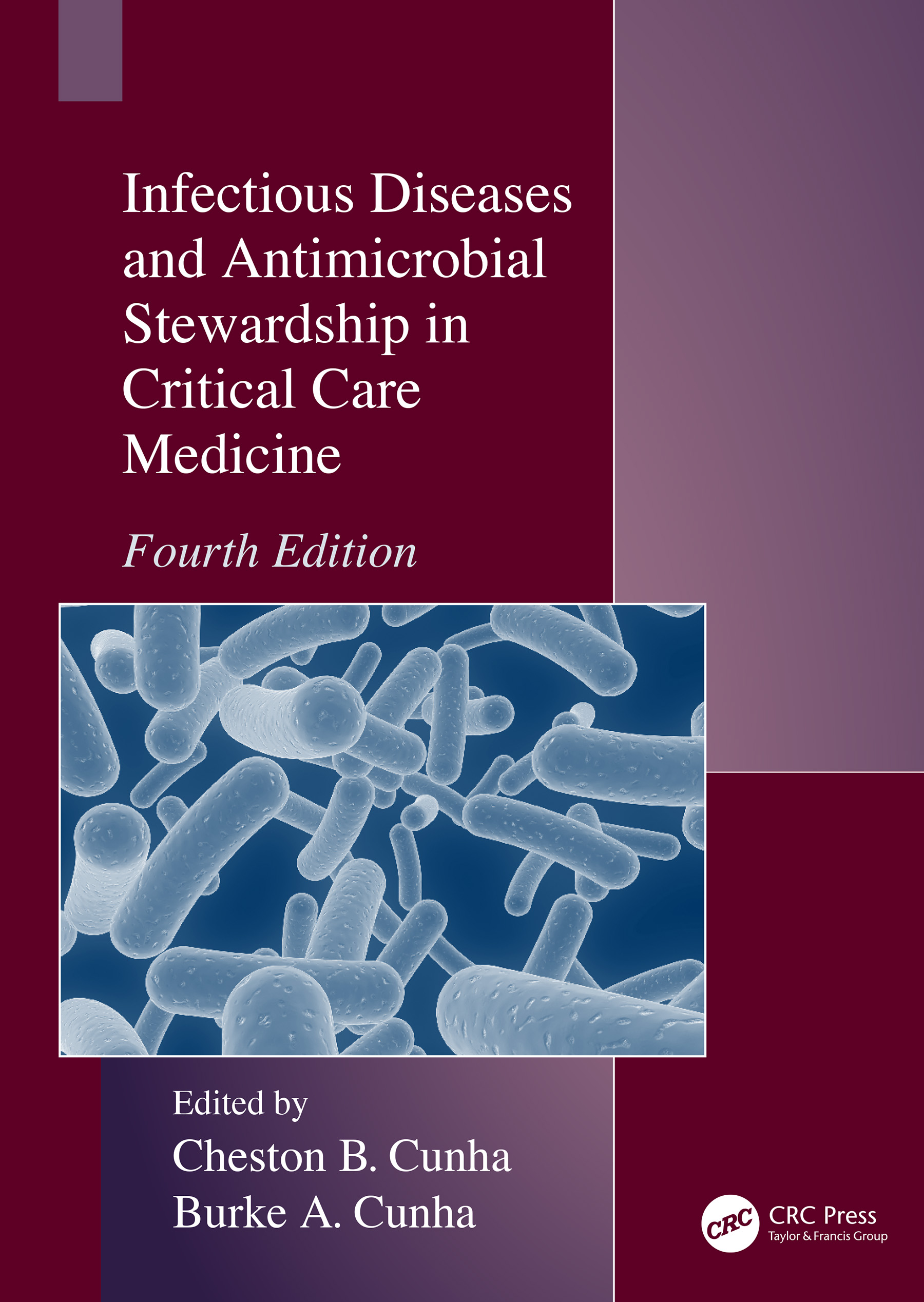 Infectious Diseases and Antimicrobial Stewardship in Critical Care Medicine book cover
