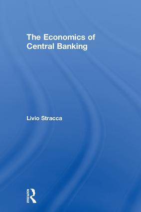 The Economics of Central Banking: 1st Edition (Hardback) book cover