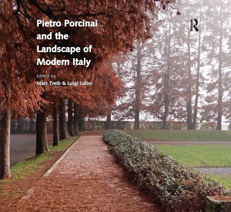 Pietro Porcinai and the Landscape of Modern Italy book cover