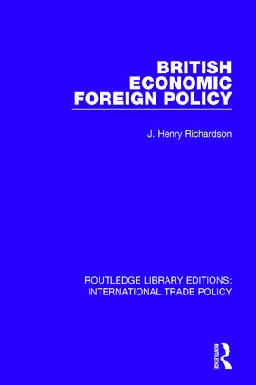 British Economic Foreign Policy: 1st Edition (Paperback) book cover