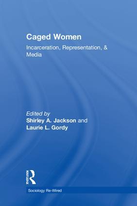 Caged Women: Incarceration, Representation, & Media book cover
