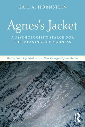 Agnes's Jacket: A Psychologist's Search for the Meanings of Madness.Revised and Updated with a New Epilogue by the Author (Paperback) book cover