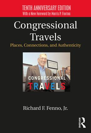 Congressional Travels: Places, Connections, and Authenticity; Tenth Anniversary Edition, With a New Foreword by Morris P. Fiorina book cover