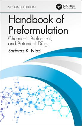 Handbook of Preformulation: Chemical, Biological, and Botanical Drugs, Second Edition book cover