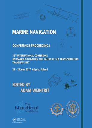 Marine Navigation: Proceedings of the 12th International Conference on Marine Navigation and Safety of Sea Transportation (TransNav 2017), June 21-23, 2017, Gdynia, Poland, 1st Edition (Hardback) book cover