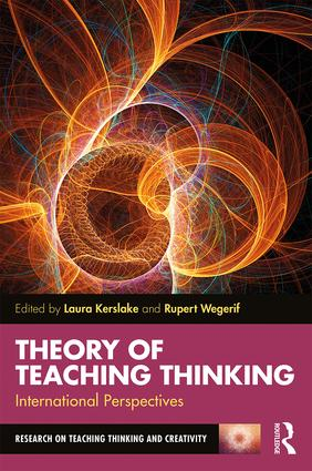 Theory of Teaching Thinking: International Perspectives, 1st Edition (Paperback) book cover