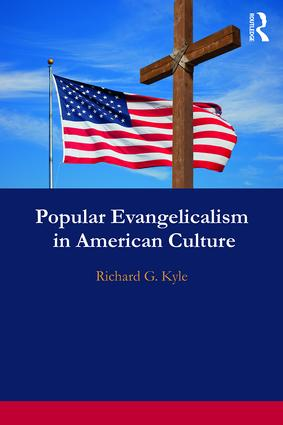 Popular Evangelicalism in American Culture book cover