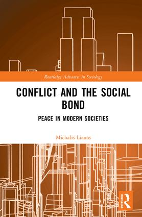 Conflict and the Social Bond: Peace in Modern Societies book cover