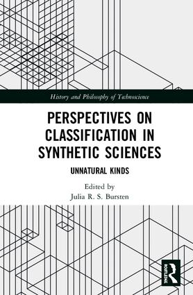 Perspectives on Classification in Synthetic Sciences: Unnatural Kinds book cover
