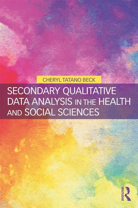 Secondary Qualitative Data Analysis in the Health and Social Sciences: 1st Edition (Paperback) book cover