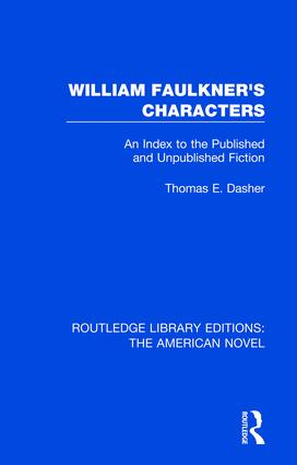 William Faulkner's Characters: An Index to the Published and Unpublished Fiction book cover