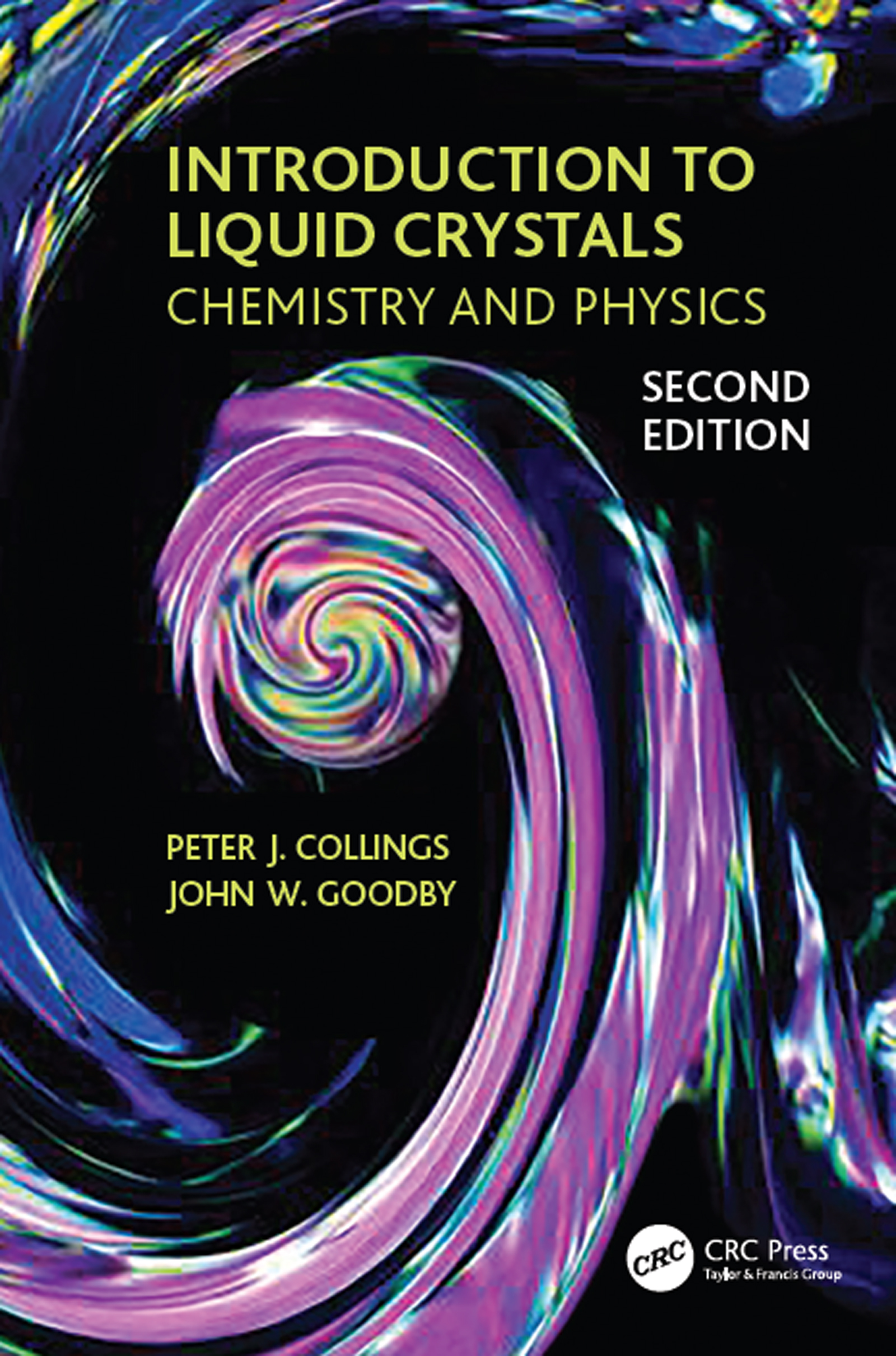 Introduction to Liquid Crystals: Chemistry and Physics, Second Edition book cover