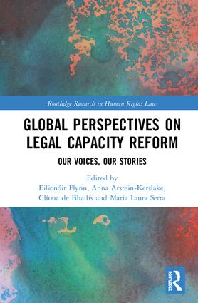 Global Perspectives on Legal Capacity Reform: Our Voices, Our Stories book cover