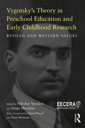 Vygotsky's Theory in Early Childhood Education and Research: Russian and Western Values book cover