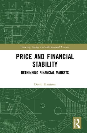 Price and Financial Stability: Rethinking Financial Markets, 1st Edition (Hardback) book cover