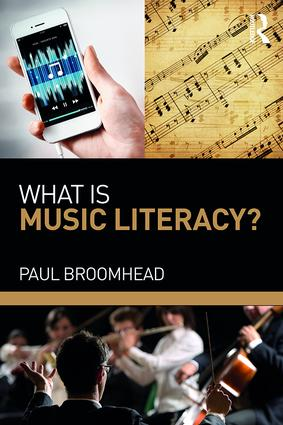 What is Music Literacy?: 1st Edition (Paperback) book cover