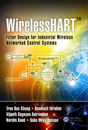 WirelessHART™: Filter Design for Industrial Wireless Networked Control Systems, 1st Edition (Hardback) book cover
