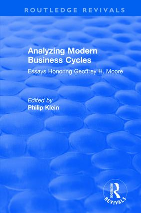Analyzing Modern Business Cycles: Essays Honoring: Essays Honoring, 1st Edition (Paperback) book cover