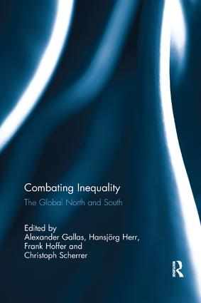 Combating Inequality: The Global North and South, 1st Edition (Paperback) book cover