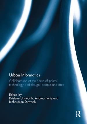 Urban Informatics: Collaboration at the nexus of policy, technology and design, people and data book cover