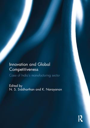 Innovation and Global Competitiveness: Case of India's Manufacturing Sector, 1st Edition (Paperback) book cover