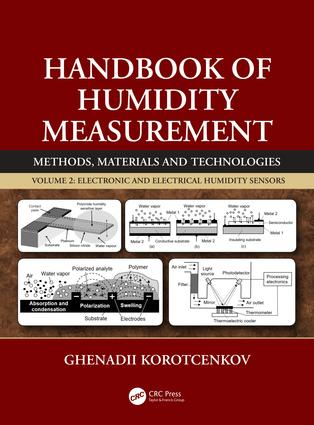 Handbook of Humidity Measurement, Volume 2: Electronic and Electrical Humidity Sensors book cover
