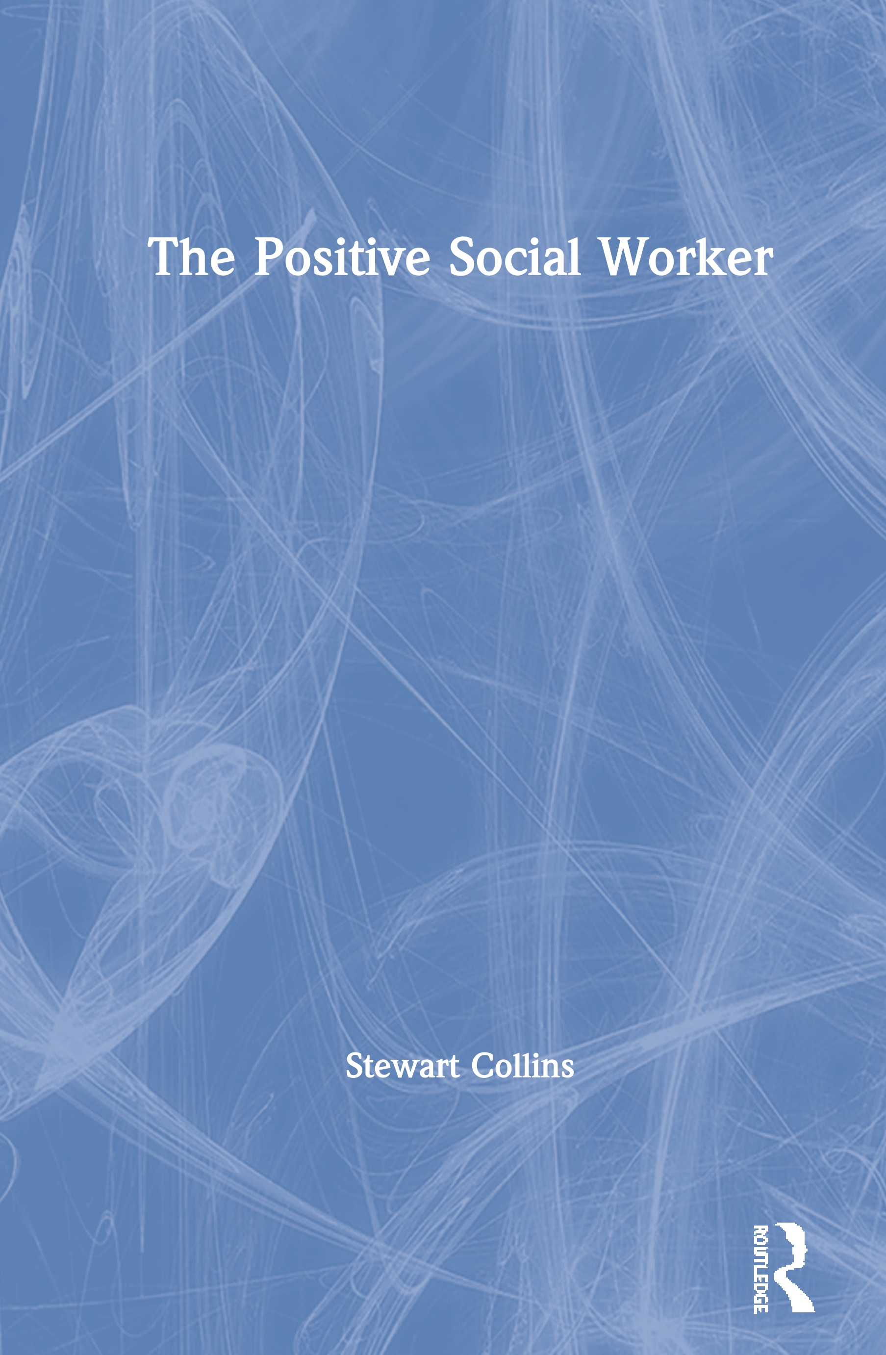 The Positive Social Worker book cover