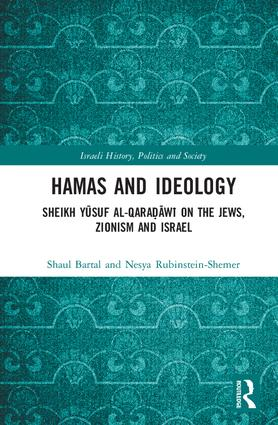 Hamas and Ideology: Sheikh Yusuf al-Qara?awi on the Jews, Zionism and Israel book cover