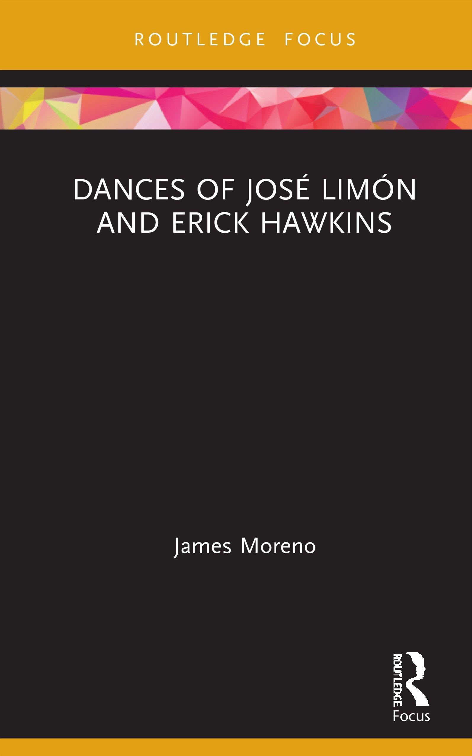 Dances of José Limón and Erick Hawkins: 1st Edition (Hardback) book cover