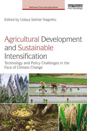 Agricultural Development and Sustainable Intensification: Technology and Policy Challenges in the Face of Climate Change book cover
