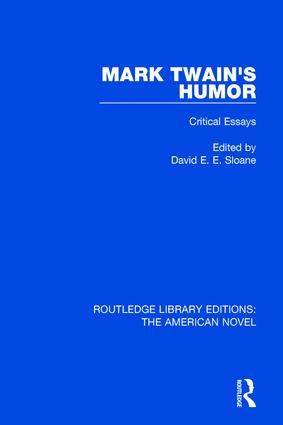 Mark Twain's Humor: Critical Essays book cover