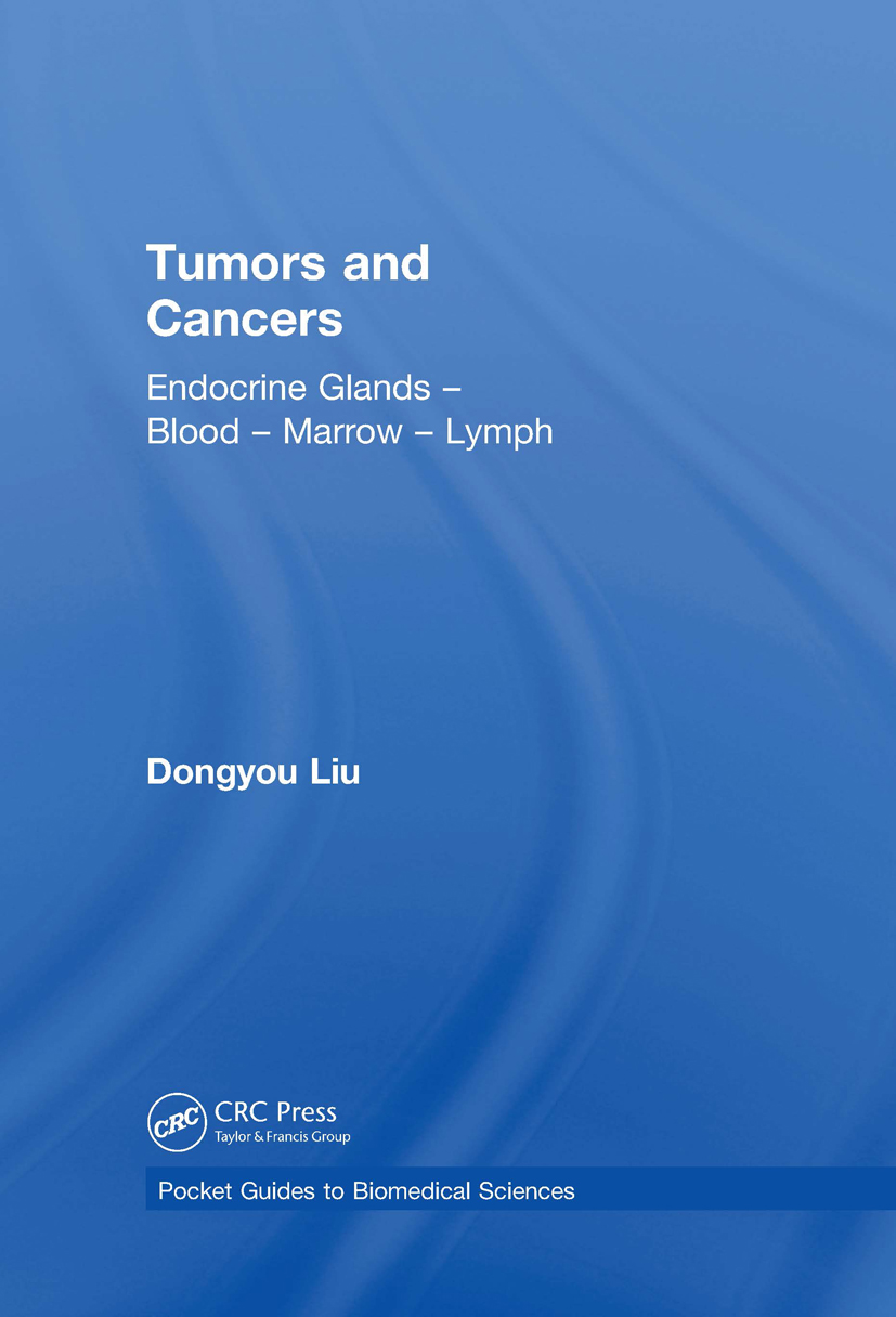 Tumors and Cancers: Endocrine Glands – Blood – Marrow – Lymph, 1st Edition (Hardback) book cover