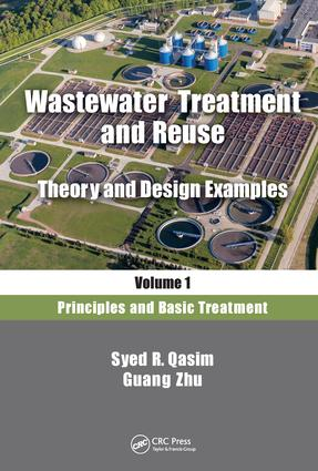 Wastewater Treatment and Reuse, Theory and Design Examples, Volume 1: Principles and Basic Treatment book cover