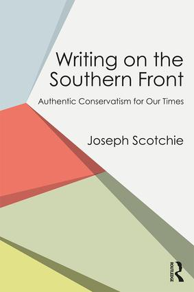 Writing on the Southern Front: Authentic Conservatism for Our Times book cover