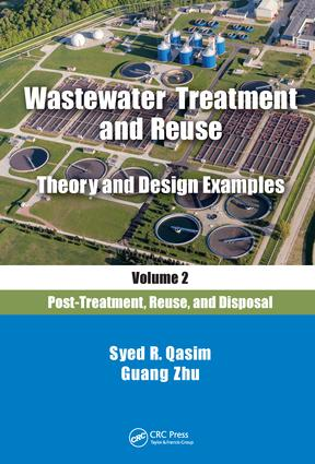 Wastewater Treatment and Reuse Theory and Design Examples, Volume 2:: Post-Treatment, Reuse, and Disposal book cover