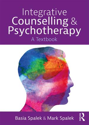 Integrative Counselling and Psychotherapy: A Textbook book cover