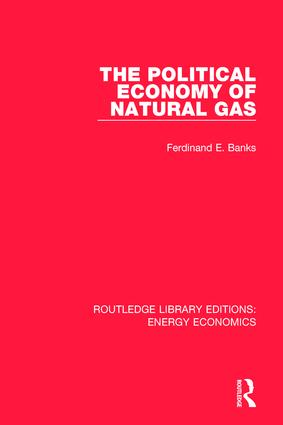 The Political Economy of Natural Gas book cover
