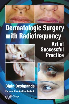 Dermatologic Surgery with Radiofrequency: Art of Successful Practice, 1st Edition (Hardback) book cover