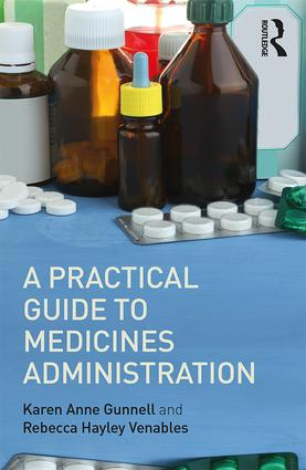 A Practical Guide to Medicine Administration book cover