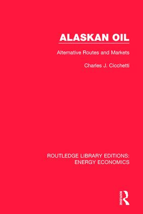 Alaskan Oil: Alternative Routes and Markets book cover